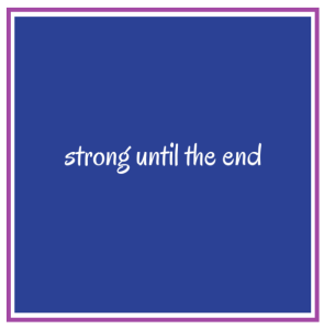 strong until end